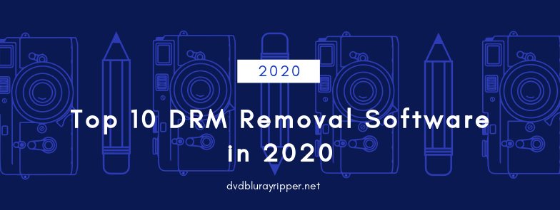 top-10-drm-removal-software